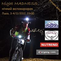 Афіша Нічний веломарафон «Nigth Madness 2012»