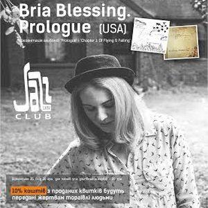 Концерт українсько-американського проекту «Bria Blessing.Prologue»