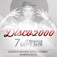 Вечірка Disco 2000 @ La Piazza