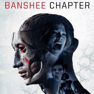 Фільм «Секретний експеримент» (Banshee Chapter)