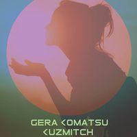 Вечірка з Gera Komatsu+Kuzmitch
