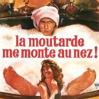 Фільм «Він починає гніватись» (La moutarde me monte au nez)