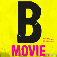 Фільм «B-Movie: Звук і пристрасть в Західному Берліні» (B-Movie: Lust & Sound in West-Berlin 1979-1989)