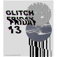 Арт-вечір GLITCH FRIDAY 13