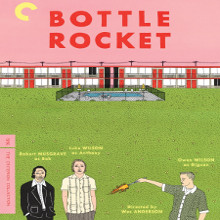 Фільм «Пляшкова ракета» (Bottle Rocket)