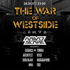 Вечірка The War of West Side