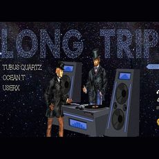Вечірка Long Trip by Tubus Quartz