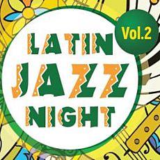 Концерт Latin Jazz Night Vol.2