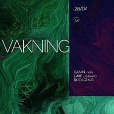 Вечірка UN:Vakning w/ Ganin x Lwie