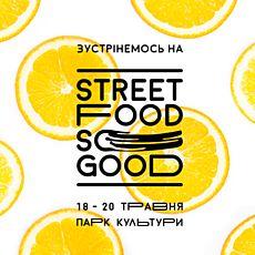 Фестиваль вуличної їжі: Street Food So Good. Весна 2018
