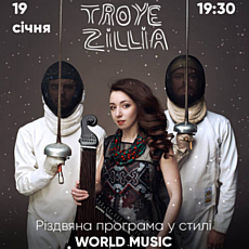 Troye Zillia. Різдвяна програма World Music