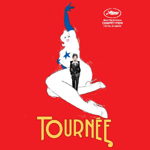 Фільм «Турне» (Tournée)