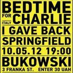 Афіша Концерт гурту «Bedtime For Charlie»