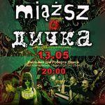 Афіша Концерт гуртів «Дичка»(UA) та «Miąższ»(PL)