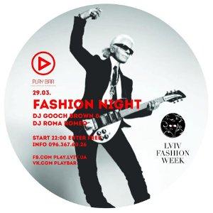 Вечірка Fashion Night @ Play Bar