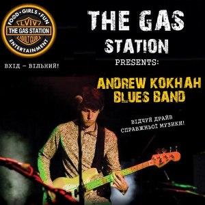 Концерт гурту Andrew Kokhan Blues Band @ The Gas Station