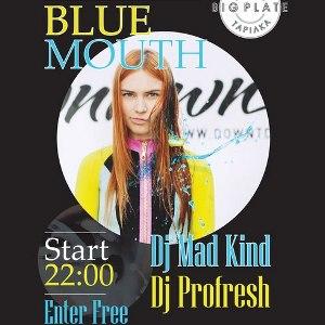 Вечірка Blue Mouth