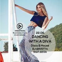 Вечірка Dancing with a Diva @ Play Bar