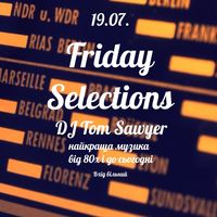 Вечірка Friday Selections