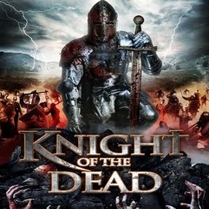 Фільм «Лицар смерті» (Knight of the Dead)