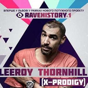 Вечірка з Leeroy Thornhill (екс-учасник The Prodigy)