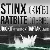Вечірка  Stinx + Ratbite + Лоскіт