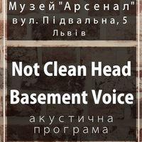 Концерт Not CLean Head і Basement Voice