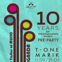 Вечірка 10 Years Of Propaganda Music Pre-Party!