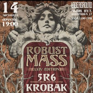 Маленький фестиваль Robust Mass: Lviv Edition