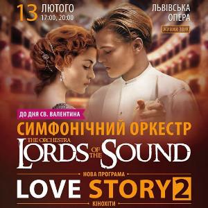 Концерт симфонічного оркестру Lords of the Sound «Кінохіти: Love Story 2»