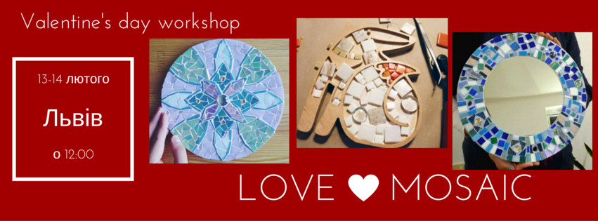 Мозаїчний майстер-клас Valentine's day workshop