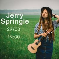 Концерт Jerry Springle