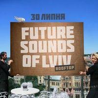 Вечірка Future Sounds Of Lviv