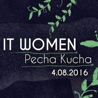 Pecha Kucha Night на тему IT Women