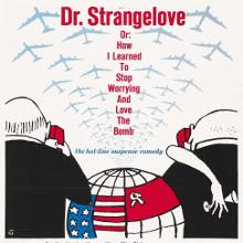 Фільм «Доктор Стрейнджлав або Як я перестав хвилюватись і полюбив бомбу»