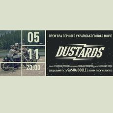 Прем'єра першого українського документального road movie про мотоподорож Dustards