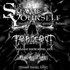 Концерт гуртів Shame Yourself / ForceOut / Risk of Fire