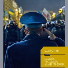 Презентація книги Марії Степан «Człowiek to człowiek, a śmierć to śmierć»