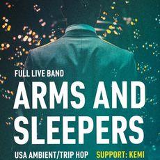 Концерт Arms and Sleepers + Kemi
