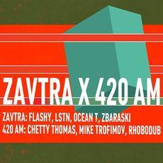 Вечірка «ZAVTRA ˣ 420 AM»