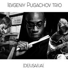 Концерт Evgeniy Pugachov Trio