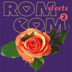Короткометражна збірка «RomCom Shorts 2»