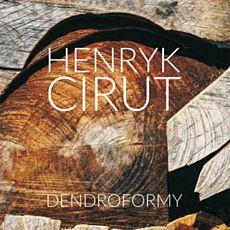 Виставка Генрика Цірута «Дендроформи»