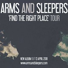 Концерт Arms and Sleepers: Find the Right Place