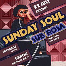 Клубний концерт Sunday Soul: Sub Rosa