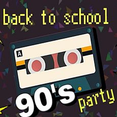 Вечірка Back to school. 90s party