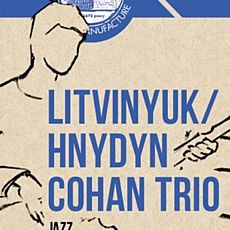 Джазовий концерт Litvinyuk/Hnydyn/Cohan Trio