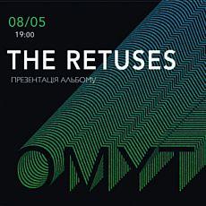 Гурт The Retuses презентує альбом OMYT