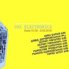 Фестиваль електроакустичної музики Vox Electronica 2019