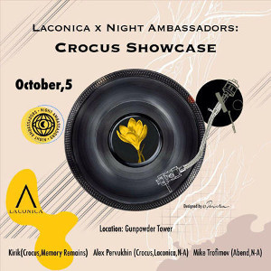 Вечірка Crocus Showcase / Laconica x Night Ambassadors